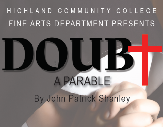 Highland Theater Production, Doubt
