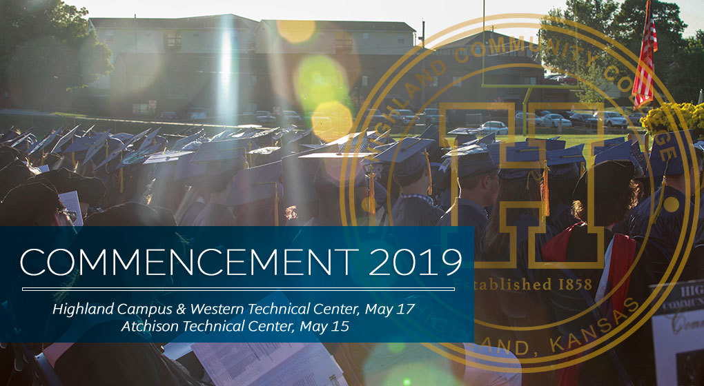 2019 Commencement Plans Set at Highland Community College