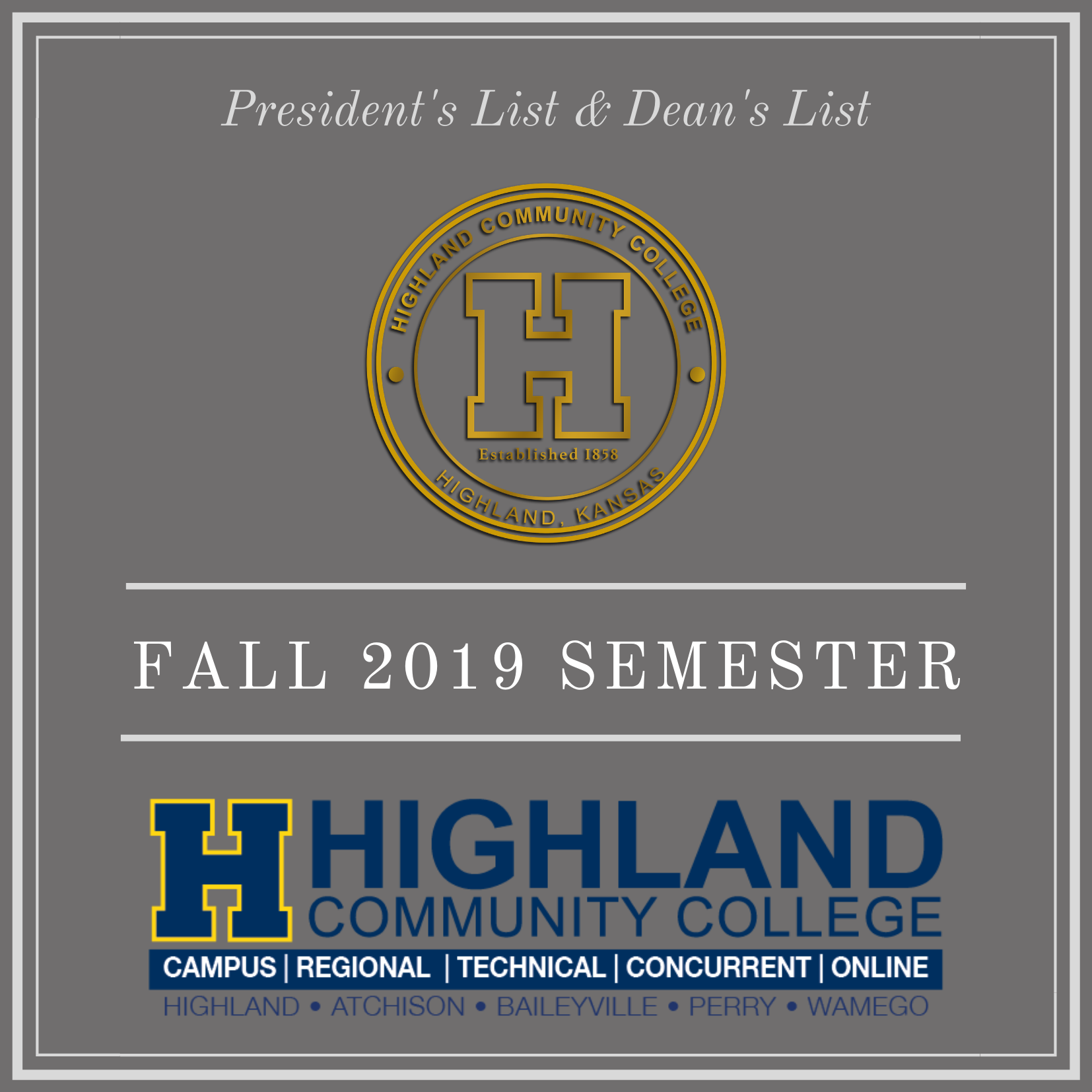 Highland Community College Announces President's and Dean's Lists for Fall 2019 Semester