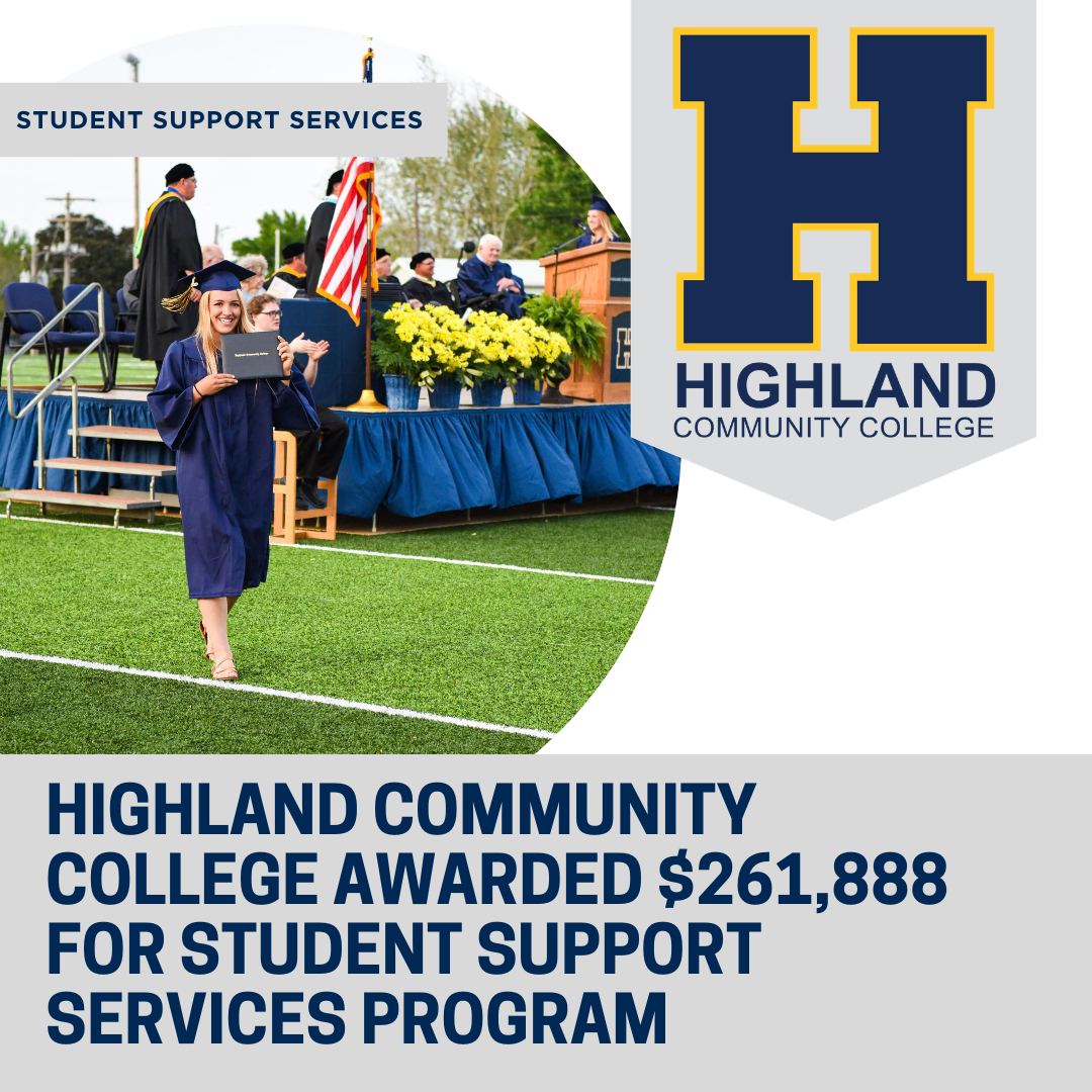 The U.S. Department of Education has awarded Highland Community College $261,888 to aid their Student Support Services program